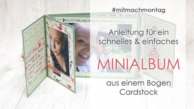 Anleitung: Minialbum aus einem Bogen Cardstock
