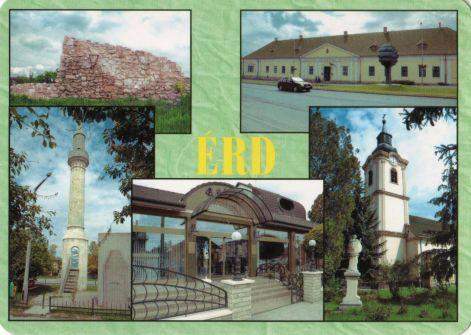 Postcard from Erd (Érdliget - Kutyavár;    Érd  - Magyar Földrajzi Múzeum;    Ófalu-Minaret; Érdliget - Pataki Cukrászda;  Ófalu - Szent Mihály plébánia templom)