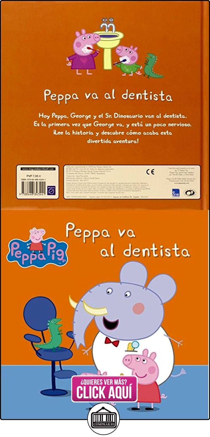 Peppa Pig. Peppa Va Al Dentista VARIOS AUTORES ✿ Peppa Pig - Peppa La Cerdita ✿ ▬► Ver oferta: http://comprar.io/goto/8448843444