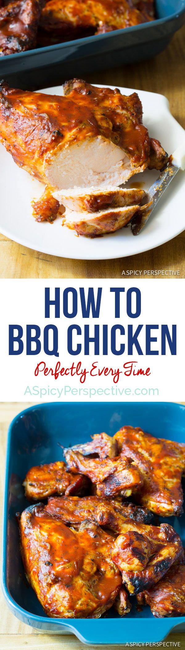 How to: BBQ Chicken - Tips and Tricks for Perfect Grilled Chicken! via @spicyperspectiv