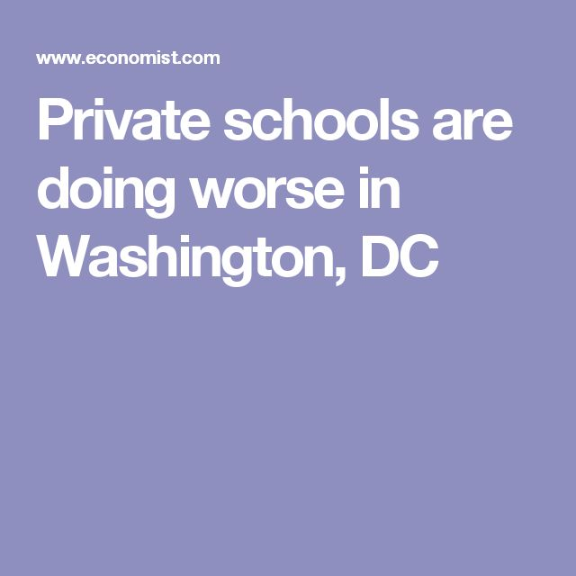 Private schools are doing worse in Washington, DC