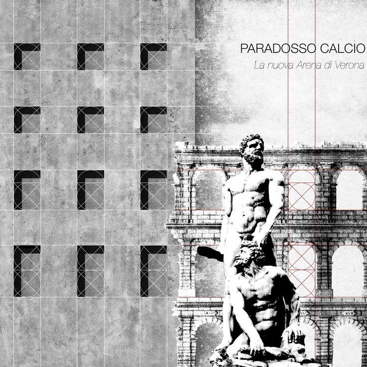 PARADOSSO CALCIO_ La nuova Arena di Verona. Lorenzo Carletti