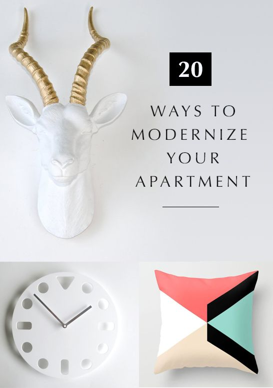 Easy Ways to Modernize Your Apartment Easy Ways to Make It Modern