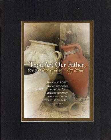 Thou Art Our Father, We are the Work of thy and 50 similar items