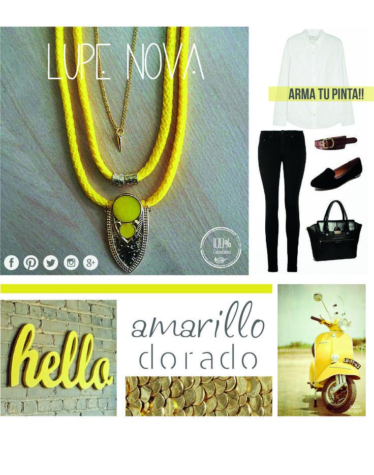 LUPE NOVA arma tu Pinta!! Referencia 0026 Collar Amarillo y Dorado $30.000 síguenos en Facebook https://www.facebook.com/LupeINova?ref=hl