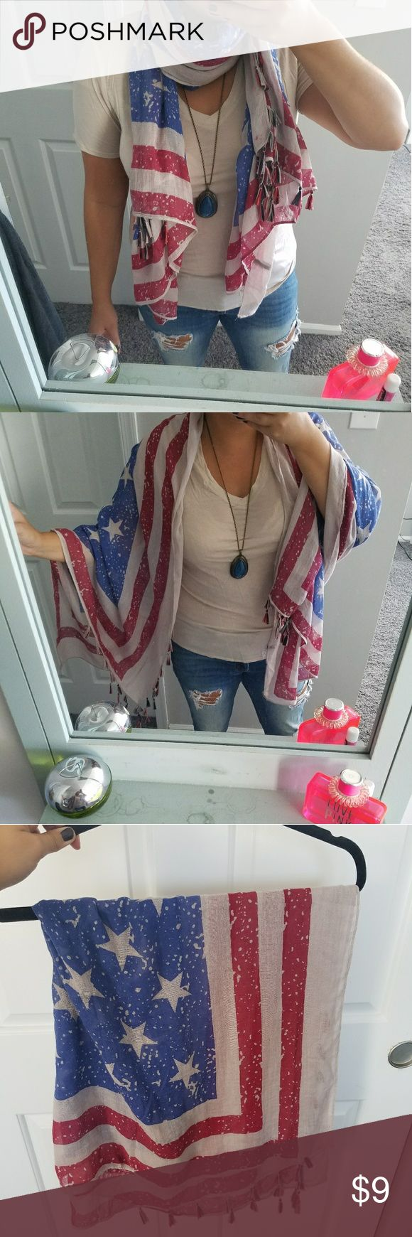 American flag scarf with tassles Adorable American flag patterned scarf/shawl with tassles on the end. Can be worn in various ways!! Accessories Scarves & Wraps