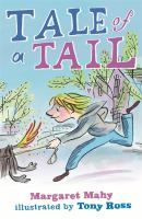 The Tale of a Tail : a dog with a special tail with magic wishes!