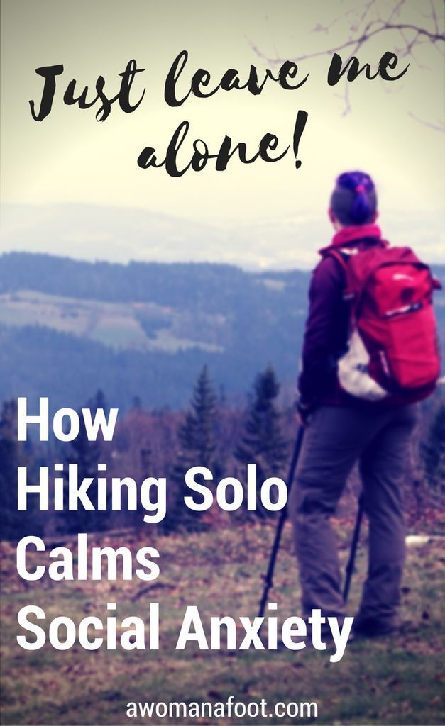 Hiking solo brings healing to social anxiety sufferers. Break the stereotypes and hit the trails alone to calm your nerves and find peace.| #mentalhealth| women's health | #introvert | #solo travel |  #hiking | #anxiety | awomanafoot.com
