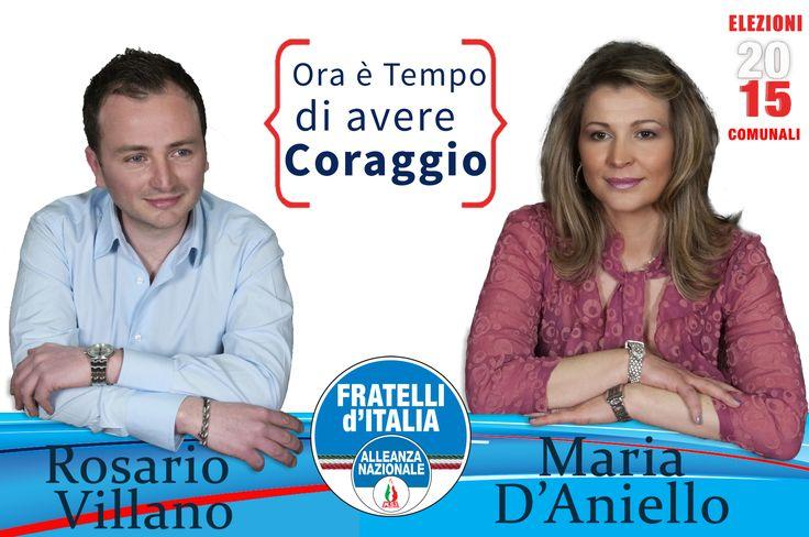 #oraètempo di avere Coraggio  Candidati al Consiglio Comunale  Rosario Villano Maria D'Aniello