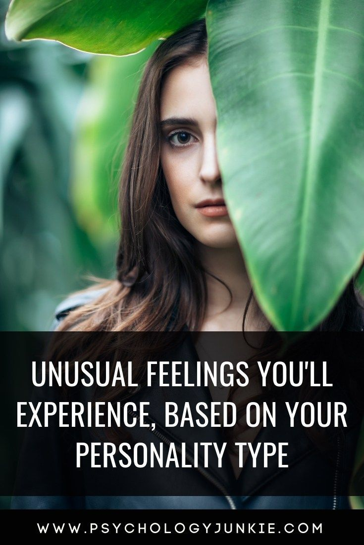 Unusual Feelings You'll Experience, Based on Your