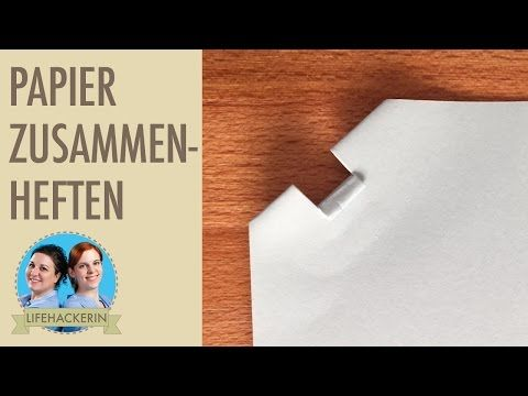 Papiere heften ohne Klammern I Ohne Tacker tackern I Schnellhefter-Trick - YouTube