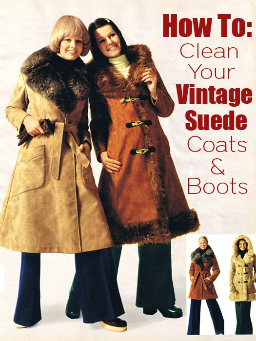 How to Clean your Vintage Suede Coats & Boots