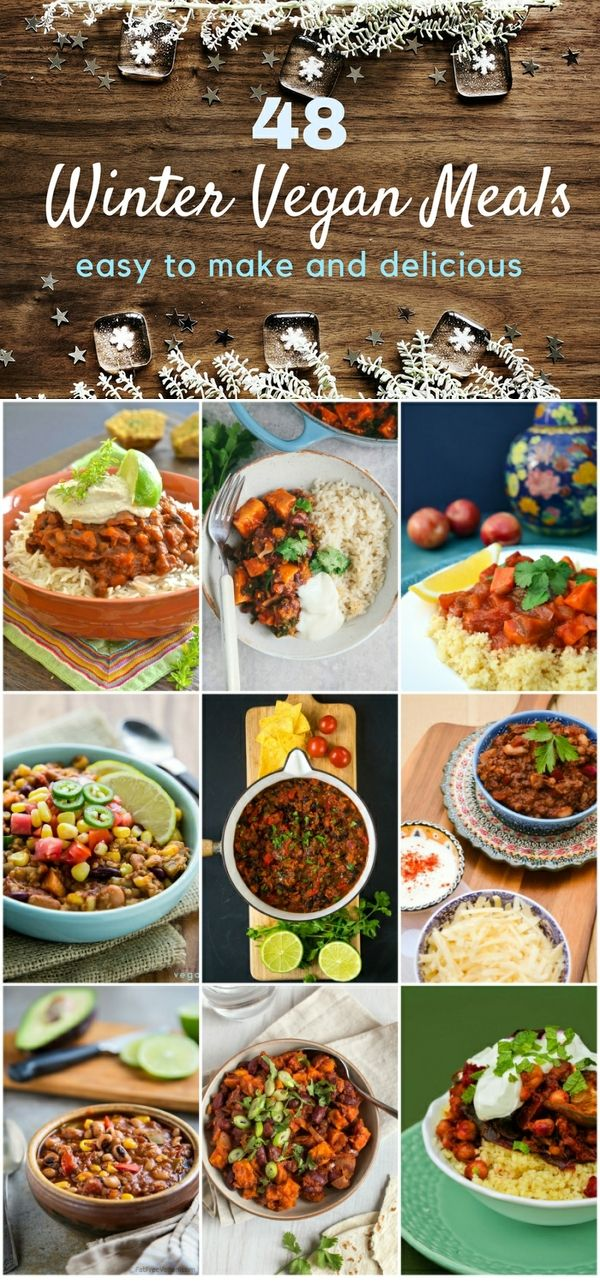 48 Easy Winter Vegan Meals Including Chilli And Tagine Recipes Vegan Winter Recipes Vegan Dinner Recipes Delicious Vegan Recipes
