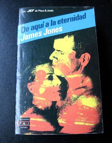 """James Jones """"De Aqui a la Eternidad"""" Paperback Spanish Book Libro en Español"""