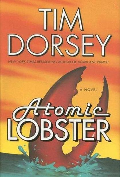 Atomic Lobster By Tim Dorsey January 2009