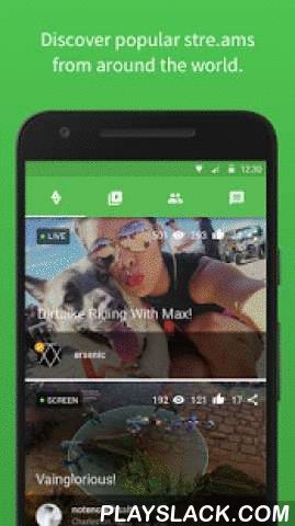 Stre.am - Stream Live Video  Android App - playslack.com ,  Stream, watch, and chat on live video!· Stream live video from your phone to the world· [NEW] Screencasting! Broadcast games, walk-throughs, and more (Android 5.0+)!· [NEW] Stream from your GoPro Hero4™ camera (Android 5.0+)!· Browse live streams created by users worldwide· Find your friends, subscribe, and get notified when they go live· Share live video with your friends and followers on Facebook and Twitter· Signup through…