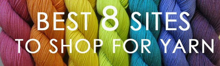 The Best 8 places to buy yarn online
