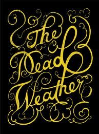 dead weather poster - Google Search