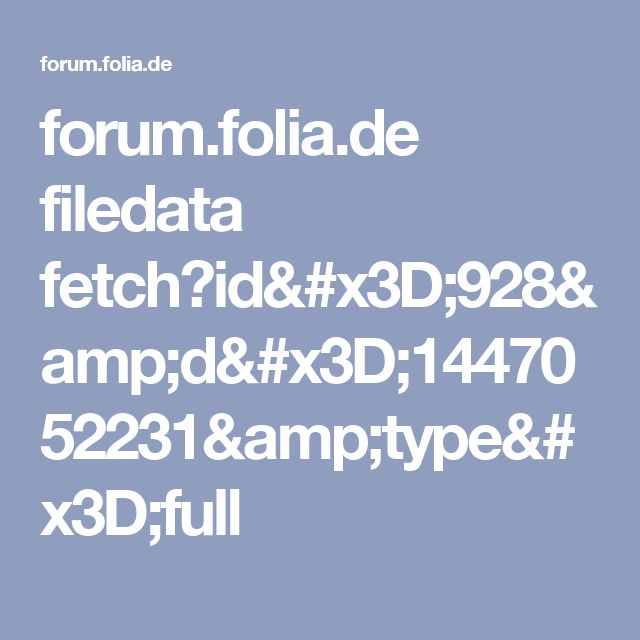 forum.folia.de filedata fetch?id=928&d=1447052231&type=full