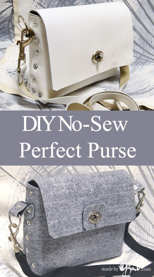 Diy No Sew Perfect Purse                                                                                                                                                                                 More