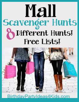 8 Mall Scavenger Hunts!   Fun Scavenger Hunts for the Mall - FREE lists are included!   Many different options including one that lists over 40 FREE items players can find in the mall to collect.   Great for kids, tweens and teen birthday parties ages 7, 8, 9, 10, 11, 12, 13, 14, 15, 16, 17, 18 years old.   http://birthdaypartyideas4kids.com/mall-scavenger-hunts.htm