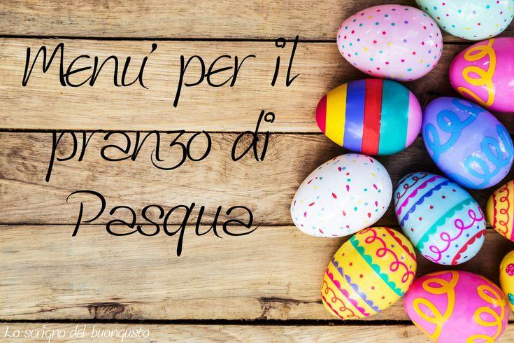 MENU' PER IL PRANZO DI PASQUA  https://loscrignodelbuongusto.altervista.org/menu-per-il-pranzo-di-pasqua/ #menù  #Pasqua #Pasqua2018 #food #cucina #ricette #foodbloggers #ricettedolci #primipiatti #agnello #solocosebuone #pranzopasqua