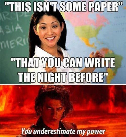 Almost every paper I've ever written: High School, Paper, My Life, College, Star Wars, Funny Stuff, Power, Challenge Accepted
