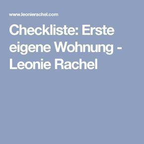 Checkliste: Erste eigene Wohnung - Leonie Rachel …