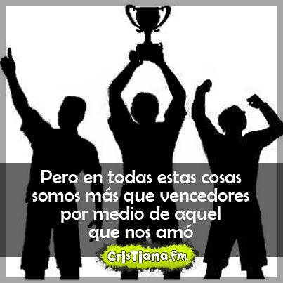 Somos más que vencedores!