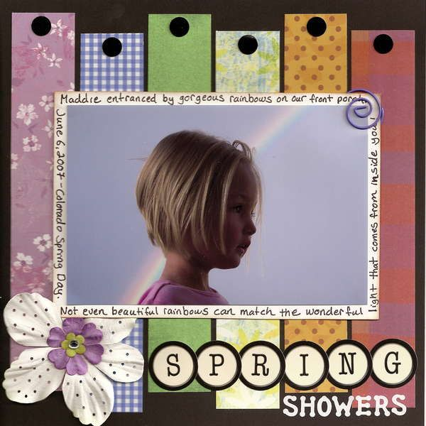 "Colorful ""Spring Showers"" Scrapbooking Page...with strips of punched paper & journaling around the picture.  by Liz Qualman - Scrapbook.com."