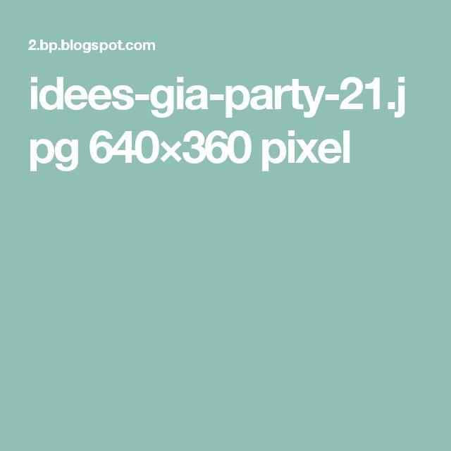 idees-gia-party-21.jpg 640×360 pixel