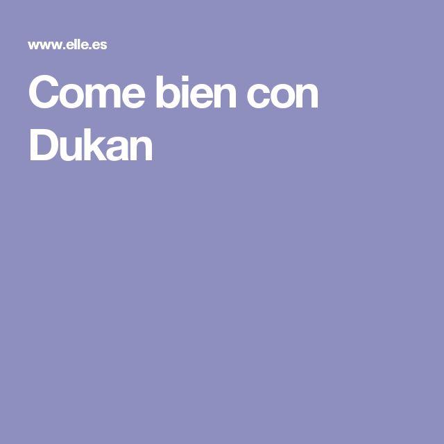 Come bien con Dukan