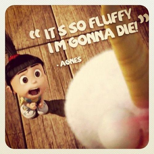 It's so fluffy......
