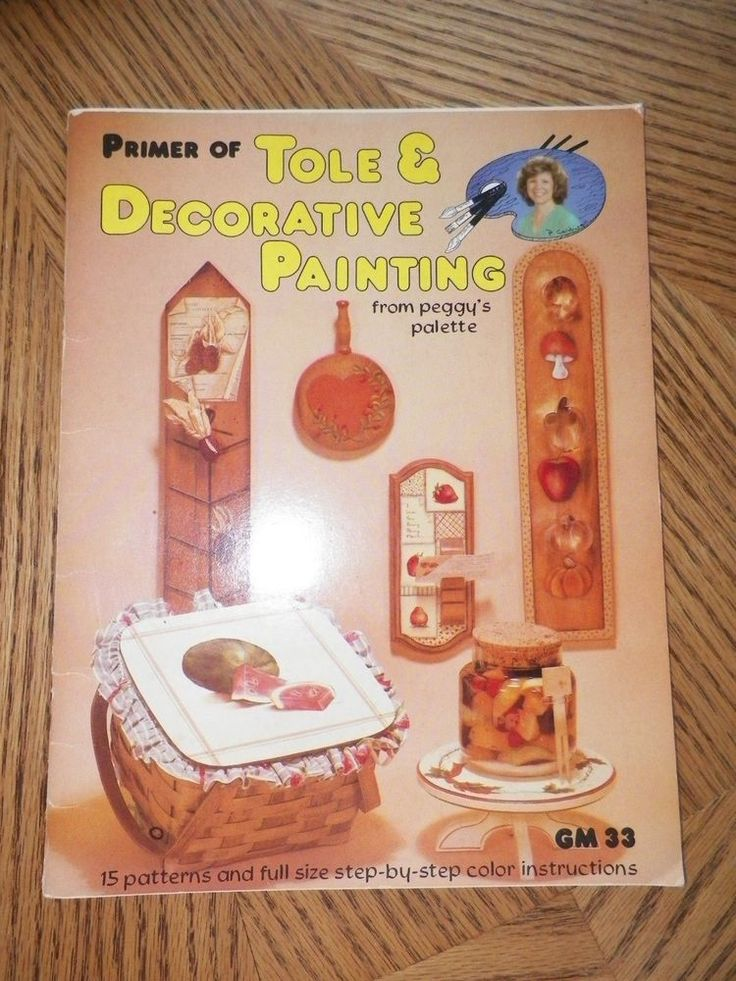 PRIMER OF TOLE & DECORATIVE PAINTING ~ Peggy's Palette 1981  15 Patterns Vintage