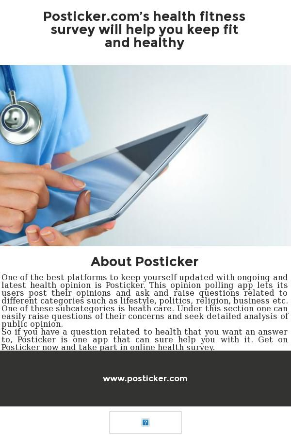 Get on Posticker now and take part in online health fitness survey