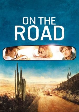On the Road movie I didn't read the book but I liked so much the movie. Besides, I was the only of my friends who loved it. Well, I don't care !