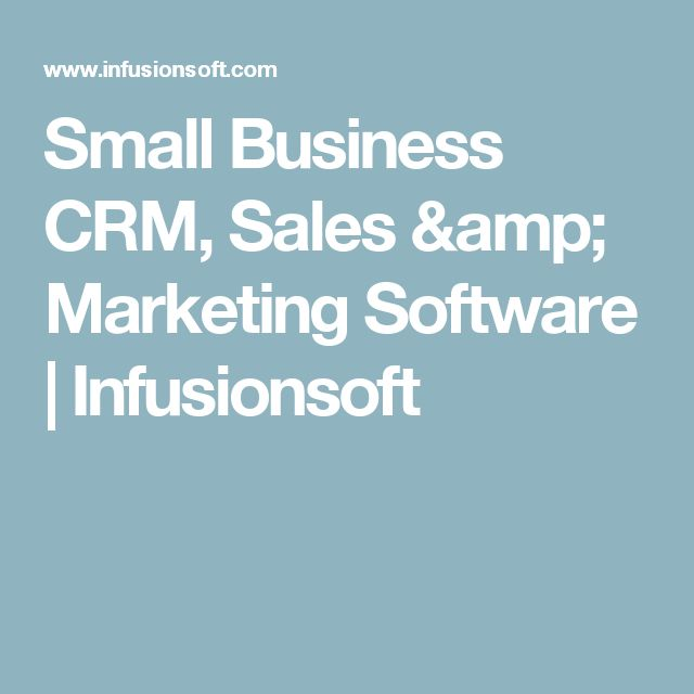 Small Business CRM, Sales & Marketing Software   Infusionsoft