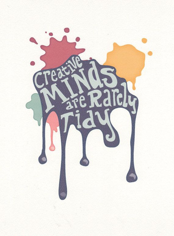 Print - Creative Minds are Rarely Tidy - quote, saying, message.. $20.00, via Etsy.