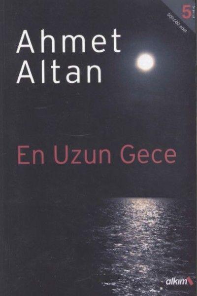 Ahmet Altan - En Uzun Gece