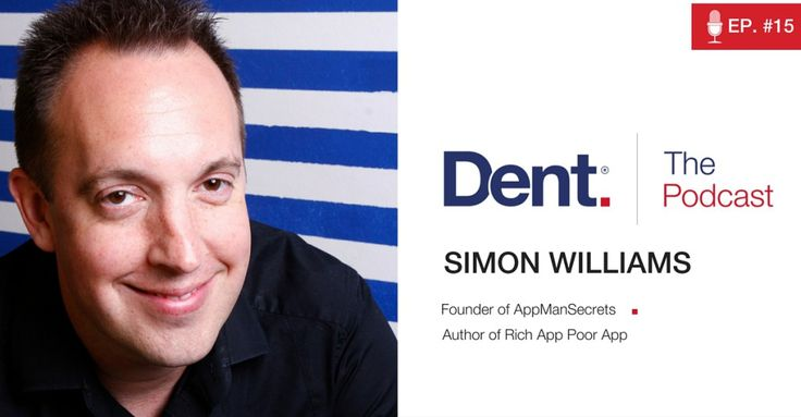 Dent | The Podcast with Glen Carlson  Ep 15. Predicting Trends and Building Solutions with Simon Williams