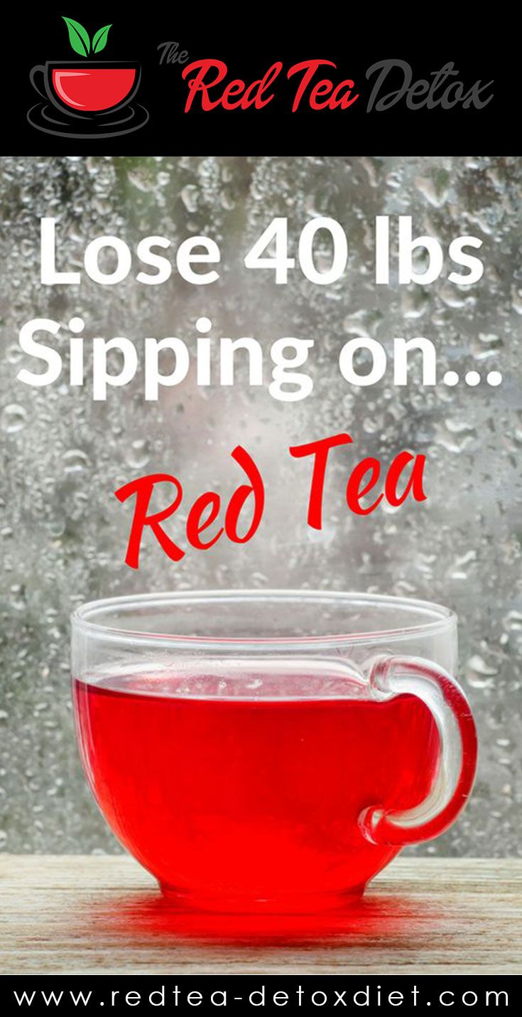 Red Tea Detox Weighloss Diet Detox Tea Red Tea Detox Meal Plan