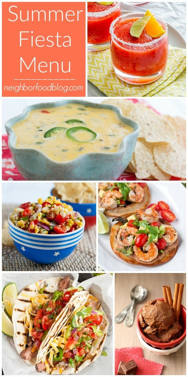 Summer Dinner Party Menu Ideas Part - 16: If Youu0027d Like To Give Your Cookouts A Little South Of The Border Flair ·  Mexican Fiesta MenuMexican RecipesSummer Dinner Party ...