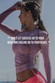 Don't let success go to your head and failure go to your heart - Will Smith quote