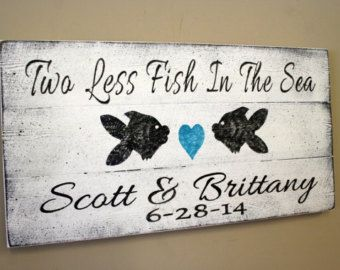 Two Less Fish In The Sea Pallet Sign Beach by RusticlyInspired