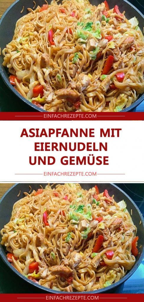 Asian pan with egg noodles and vegetables 😍 😍 😍   – Rezepte