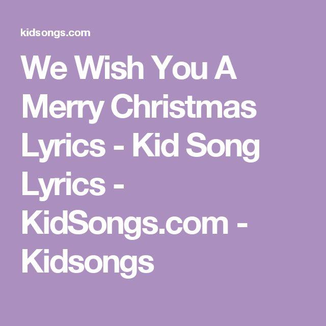 We Wish You A Merry Christmas Lyrics - Kid Song Lyrics - KidSongs.com - Kidsongs   Children ...