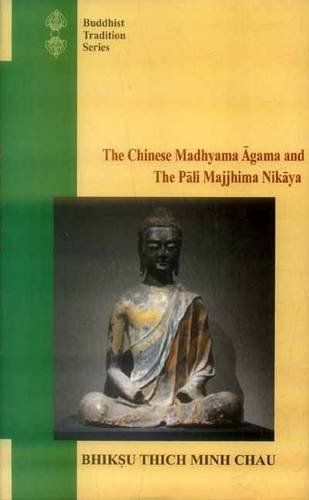 The Chinese Madhyama agama and the Pali Majjhima nikaya a comparative study Buddhist Tradition Series *** You can get more details by clicking on the image.