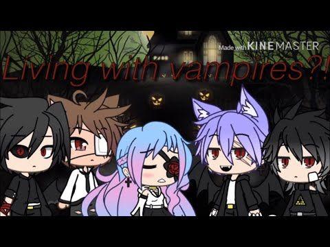 Living With Vampires Gacha Life Youtube Vampire Anime Life