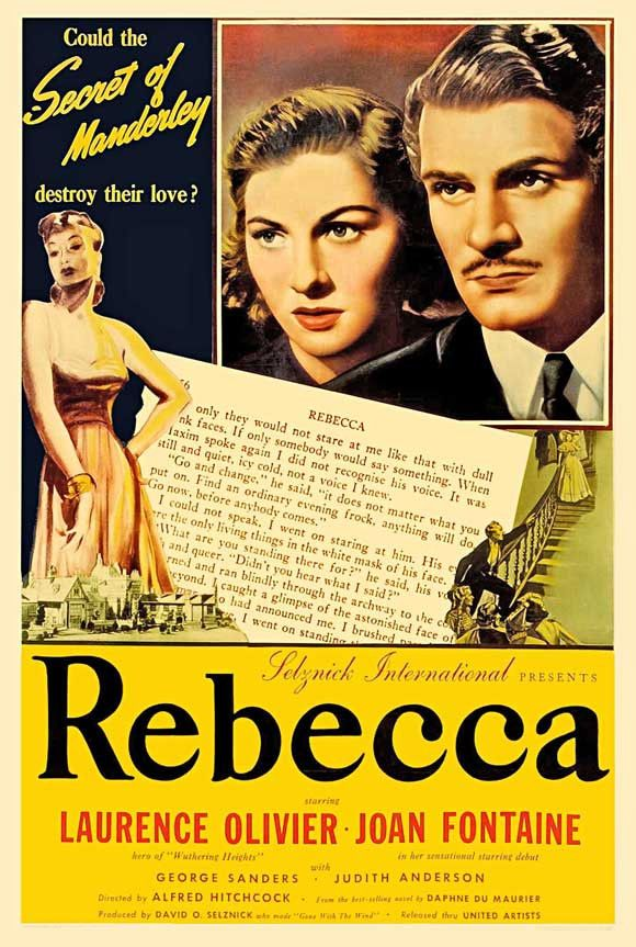 CAST: Joan Fontaine, Laurence Olivier, Judith Anderson, George Sanders, Nigel Bruce, Florence Bates, Gladys Cooper, Reginald Denny, Leo G. Carroll, Sir C. Aubrey Smith, Melville Cooper; DIRECTED BY: A
