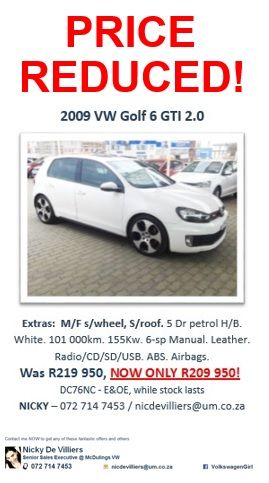 GOLF 6 GTI - Price Reduced!  Finance available - t&cs apply ID, Drivers license, payslip & POA req. Inbox / Call / SMS / Watsapp / email me.  072 714 7453  nicdevilliers@um.co.za